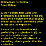 Option Math To Expiration For Short Calls And Puts